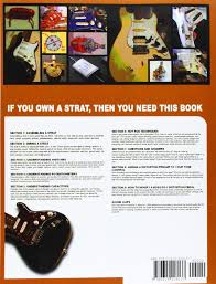 beginner intermediate and advanced hot rod techniques for guitar a beginner intermediate and advanced hot rod techniques for guitar a fender stratocaster wiring guide amazon co uk tim swike 9780615218137 books