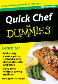 Quick Chef For Dummies Easy Delicious Meals In Minutes