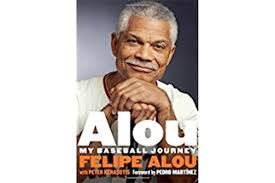 Alou: My Baseball Journey,' by Felipe Alou with Peter Kerasotis -  CSMonitor.com