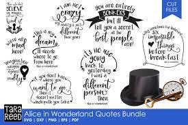 Alice In Wonderland Quote Simple Alice In Wonderland Quotes Bundle By Ta Design Bundles