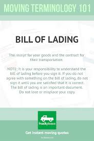 Moving Company Quotes Bill of lading is the receipt for your goods and the contract for 61