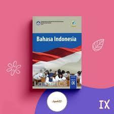 Kunci jawaban soal bahasa indonesia kelas 8. Buku Siswa Bahasa Indonesia Kelas 9 Kurikulum 2013 Revisi 2018 Ilmusosial Id