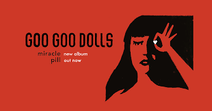 Goo <b>Goo Dolls</b> | Official Website