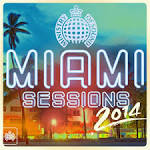 Ministry of Sound: Miami Sessions 2014