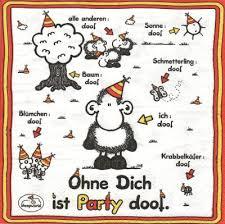 Ohne Dich Ist Party Doof Serviettenparadies