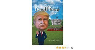 Amazon | I Am Donald Trump (Who Am I) | Hudson, Felicia S., Ian, Sophia |  History