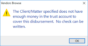 Client Matter Specified Does Not Have Enough Money In The Trust