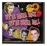 We're Gonna Rock We're Gonna Roll: Blues & Rhythm