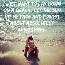 Slathered In SPF 40 Of Course Come On September Wish I Stunning Need A Vacation Quotes