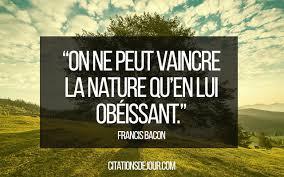 Citation Sur Relation Entre Lhomme Et La Nature De Francis Bacon
