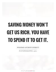 Saving Quotes Mesmerizing Money Saving Quotes Sayings Money Saving Picture Quotes