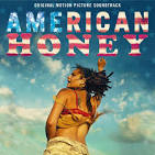 American Honey [Original Motion Picture Soundtrack]