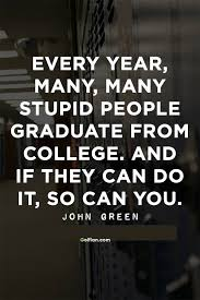 Inspirational Quotes For Students In College 100 Most Inspirational College Quotes Famous College Motivational 63