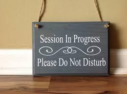 Session In Progress Please Do Not Disturb Door Hanger Wood Etsy