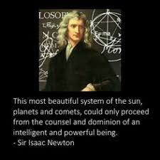 Isaac Newton Christian Quotes Best of Sir Isaac Newton Quote Atheism Evidence Creator Sir Isaac
