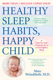 Healthy Sleep Habits Happy Child 4th Edition Ebook In 2019