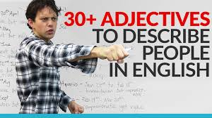 vocabulary learn 30 adjectives in english to describe your vocabulary learn 30 adjectives in english to describe your personality