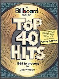 Billboard Charts 1955 The Billboard Book Of Us Top 40 Hits 1955 To Present Joel