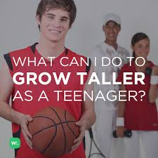 Make teen grow taller
