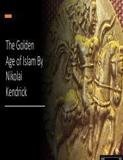 01_04_WH_SofiaMcLaughlin.pptx - Golden Age of Islam Achievements Made by Sofia  McLaughlin Trading Network During the Islamic Golden Age the trade market |  Course Hero