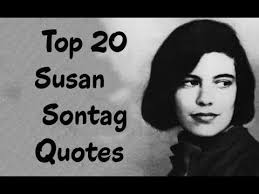 top susan sontag quotes author of on photography