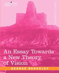 an essay towards a new theory of vision george berkeley  an essay towards a new theory of vision george berkeley 9781605204420 com books