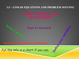 3 5 linear equations and problem solving word problems are my favorite keys to succeed