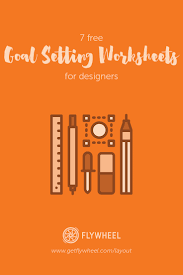 7 Free Goal Setting Worksheets For Designers Layout