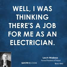 Electrician Quotes Adorable Lech Walesa Quotes QuoteHD