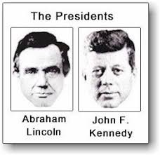 Abraham Lincoln And John F Kennedy Evidence Of