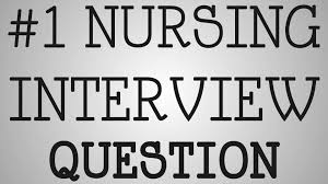 Nursing Tip 1 Nursing Interview Question Youtube
