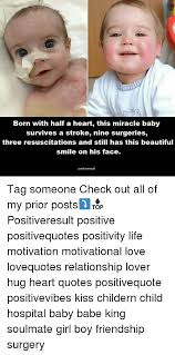 Born With Half A Heart This Miracle Baby Survives A Stroke Nine Beauteous Miracle Baby Quotes