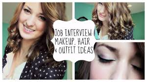 how to wear your makeup to an interview