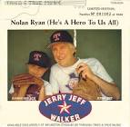 Nolan Ryan (He's a Hero to Us All)