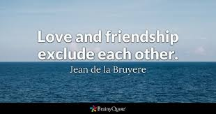 Quotes About Friendship And Love Mesmerizing Love And Friendship Quotes BrainyQuote