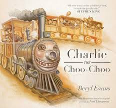 charlie the choo choo cover about the author beryl evans is the pseudonym adopted by stephen king for his picture book
