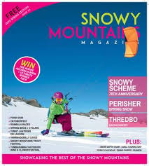 Snowy Mountains Magazine Spring 2019 By Provincial Press