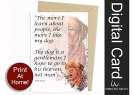 Funny Printable Dog Mom Card Unique Pet Memorial For Dog Lover Gift Mark Twain Dog Quotes