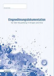 Connect with friends, family and other people you know. Eingewohnungsdokumentation Zum Neuanfangen In Krippe Und Kita
