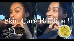 Skin Care Routine   <b>AFRICAN BLACK</b> SOAP AND <b>SHEA BUTTER</b> ...
