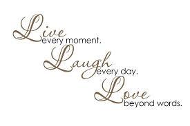 Live Love Laugh Quotes Adorable Live Love Laugh Quote Awesome Live Love Laugh Quotes 48 Quotesbae