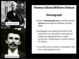 「1894, william dickson and edison worked together」の画像検索結果