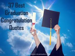 Graduation Wishes Quotes Gorgeous 48 Best Graduation Congratulation Quotes