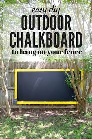 diy fence chalkboard a super quick and simple project that will create hours and hours