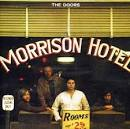 Morrison Hotel [Digital Remaster] [2013]