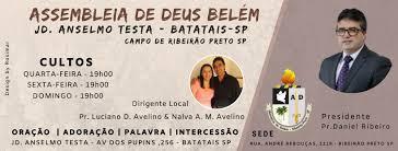 Assembleia de Deus Belém - Anselmo Testa Batatais - Ribeirão Preto ...