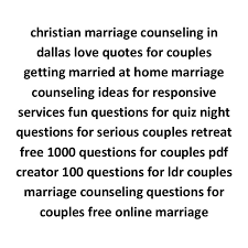Christian Counseling Quotes Best of Marriage Counseling Questions Christian