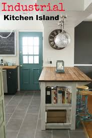 Industrial Looking Kitchen 17 Best Ideas About Industrial Kitchen Island On Pinterest Wood
