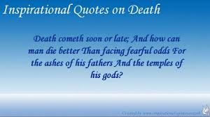 Quotes About Death Of Loved One Inspirational Quotes Death Loved One Inspirational Quotes On Death 22