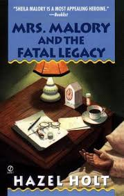 Mrs. Malory and the Fatal Legacy by Hazel Holt